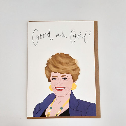 Good As Gold (Golden Girls' Blanche)