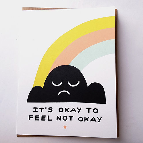 It's Okay to Feel Not Okay