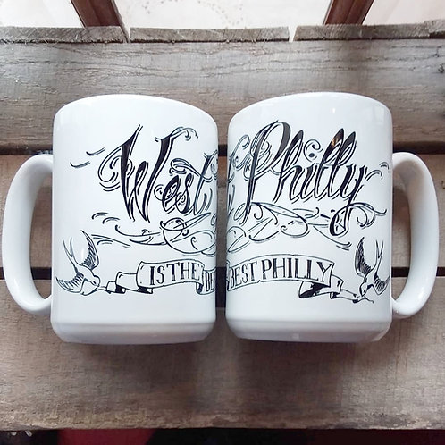 "Coffee Mug, ""West Philly Is The Best Philly"""
