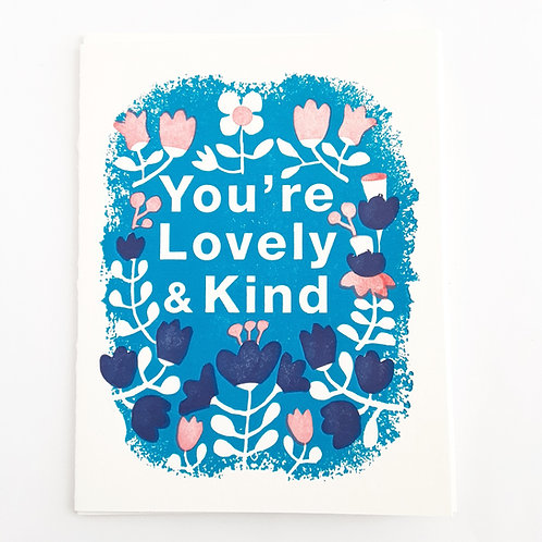 You're Lovely & Kind