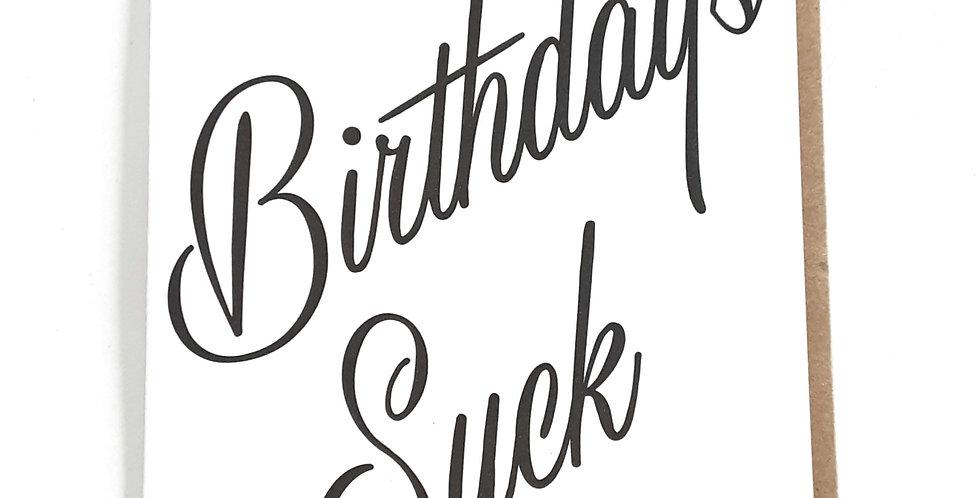 Birthdays Suck
