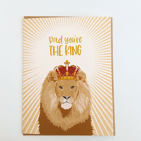 Dad You're the King lion