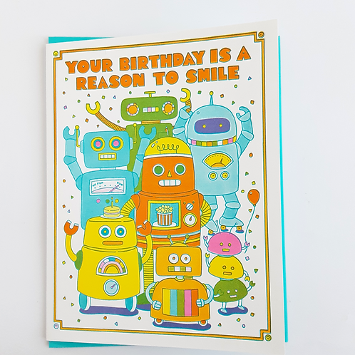Your Birthday is a Reason to Smile robots