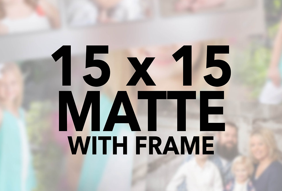 Mounted/Sprayed 15x15 w/frame (Matte)