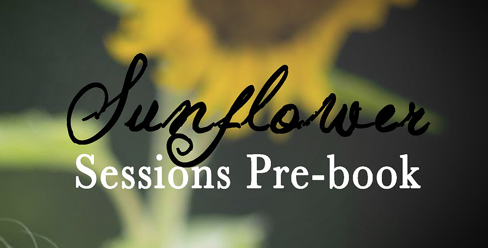 Sunflower Pre-book (late June/early July)