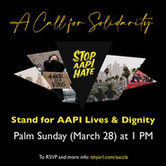 Stand with Us for AAPI Lives! Sunday, March 28 @ 1pm Koreatown, Los Angeles #STOPASIANHATE