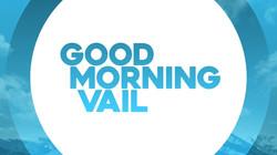 Good Morning Vail