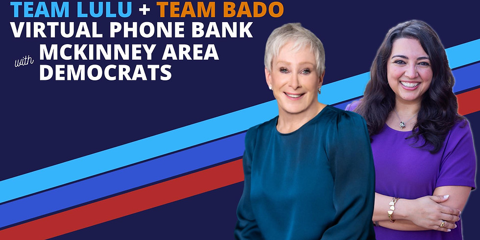 Team Lulu & Team Bado Virtual Phone Bank
