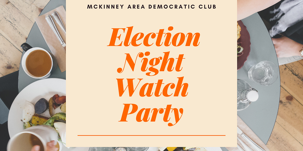 March Election Night Party
