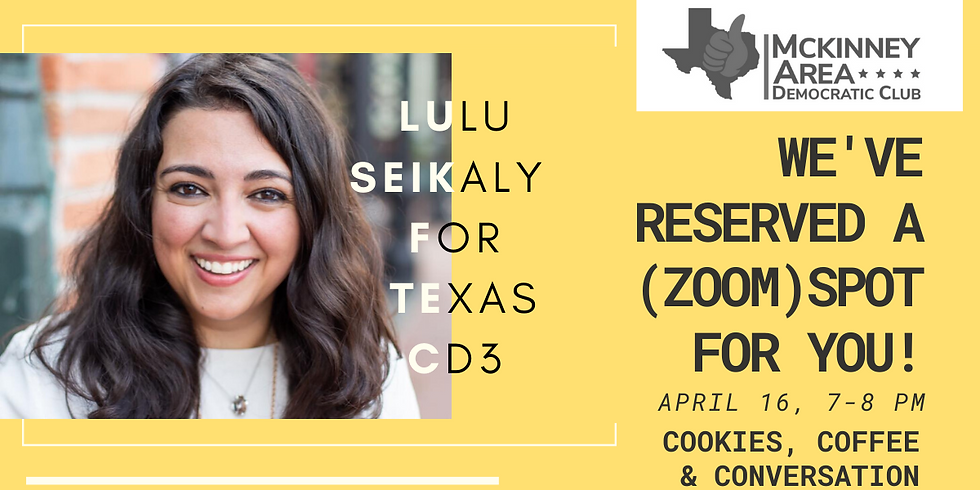 Cookies, Coffee & Conversation with Lulu Seikaly for Congress