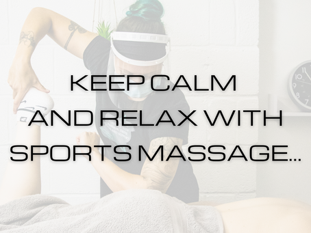 Keep calm and relax with....Sport massage? (Yep! You read that right)