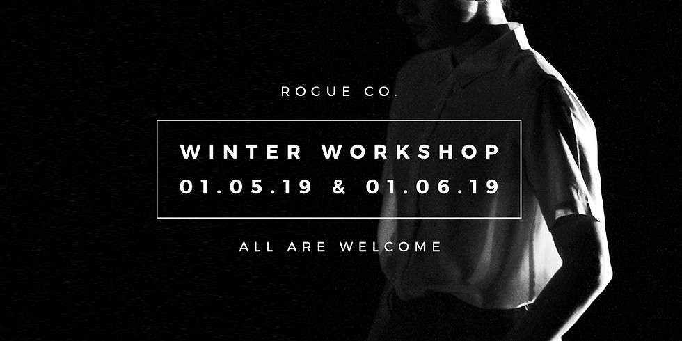 ROGUE CO. WEEKEND WINTER WORKSHOP