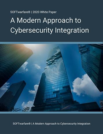 A Modern Approach to Cybersecurity Integ