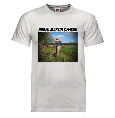 T-Shirt - Naked Martin Sign