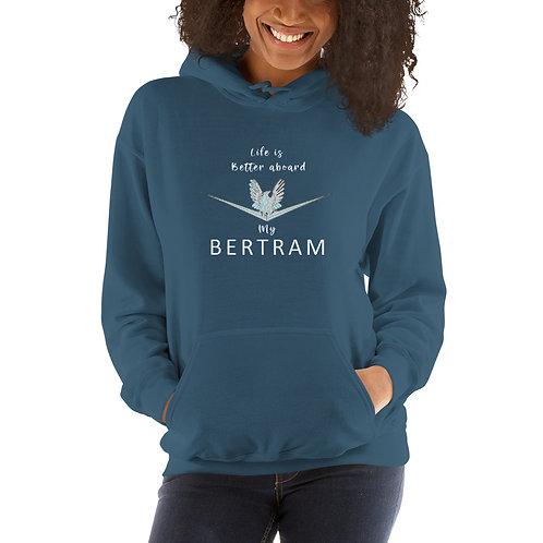 Life Is Better Aboard My Bertram Unisex Hoodie