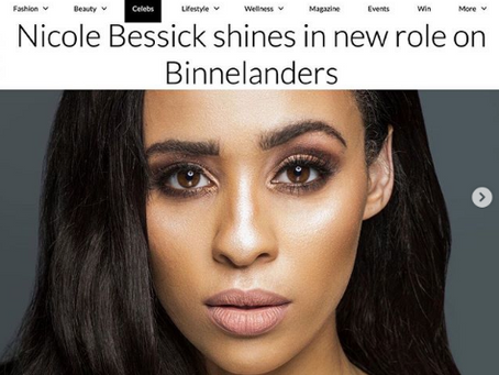 Nicole Bessick shines in new role on Binnelanders with Glamour Magazine.