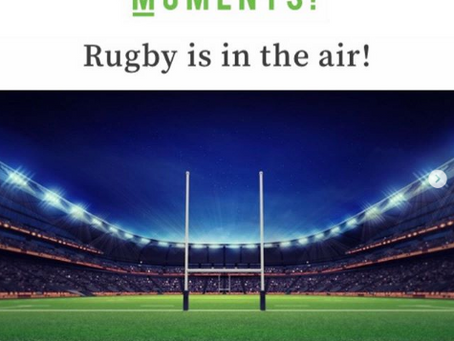 RUGBY IS IN THE AIR with Clients and AHA MOMENTS MAG!
