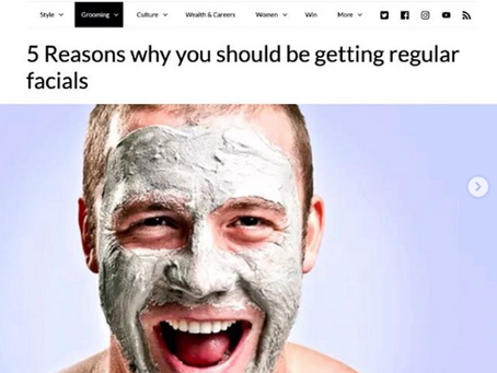 5 Reasons why you should be getting regular facials with GQ Magazine.