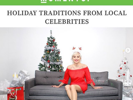 HOLIDAY TRADITIONS FROM LOCAL CELEBRITIES and AHA MOMENTS MAGAZINE.