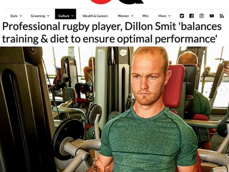 Pro rugby player, Dillon Smit 'balances training & diet to ensure optimal performance' GQ Magazine.