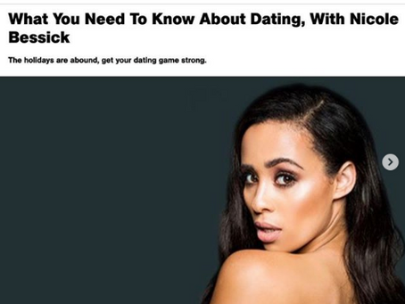 What You Need To Know About Dating, With Nicole Bessick with Men's Health Magazine.