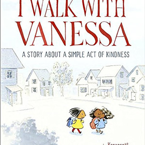 Kindness Corner: I Walk with Vanessa