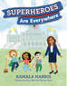 Kindness Corner: Superheros are Everywhere