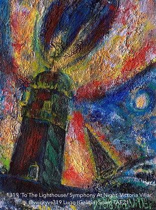 1319 'To The Lighthouse/ Symphony At Night' Victoria Villar @vvickyvs319, Spain