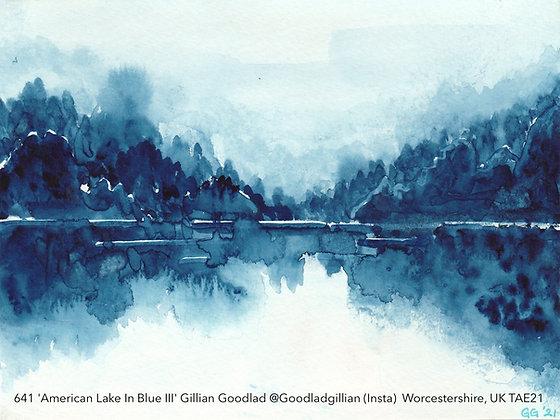 641 'American Lake In Blue III' Gillian Goodlad @Goodladgillian (Insta) UK TAE21