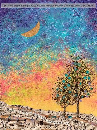66 'The Song of Spring' Shelby Pizzarro @SisterhoodMuse Dillsburg, Pennsylvania,