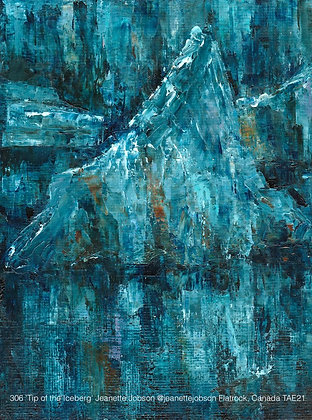 306 'Tip of the Iceberg' Jeanette Jobson @jeanettejobson Flatrock, Canada TAE21