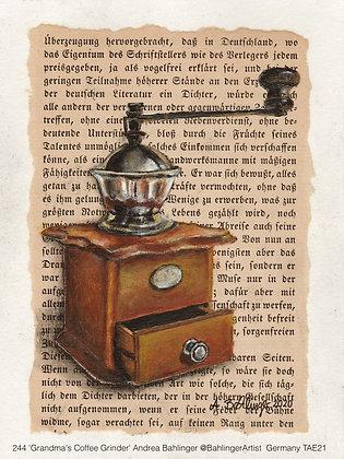 244 'Grandma's Coffee Grinder' Andrea Bahlinger @BahlingerArtist Wolpertshausen,