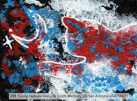 288 'Feline Nebula' Voncille Smith @Infinity_VS San Antonio USA TAE21