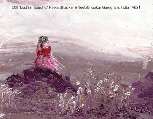 508 'Lost in Thoughts' Neeta Bhapkar @NeetaBhapkar Gurugram, India TAE21