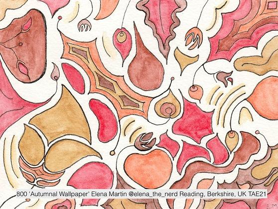 800 'Autumnal Wallpaper' Elena Martin @elena_the_nerd  Berkshire, UK TAE21