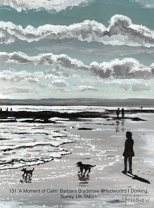 131 'A Moment of Calm' Barbara Bradshaw @Redworth51 Dorking, SurreyUK TAE21