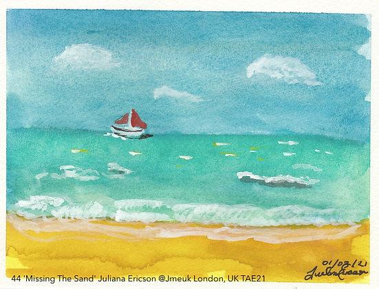 44 'Missing The Sand' Juliana Ericson @Jmeuk London, UK TAE21