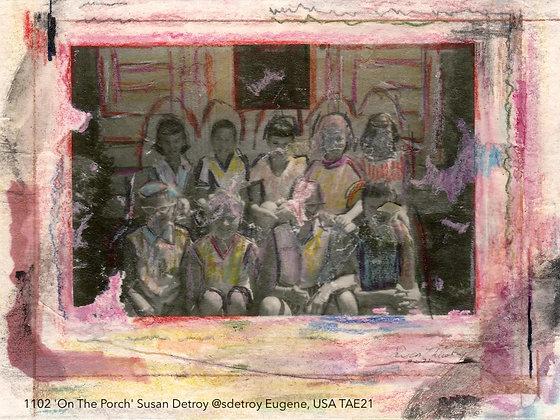 1102 'On The Porch' Susan Detroy @sdetroy EUGENE, USA TAE21