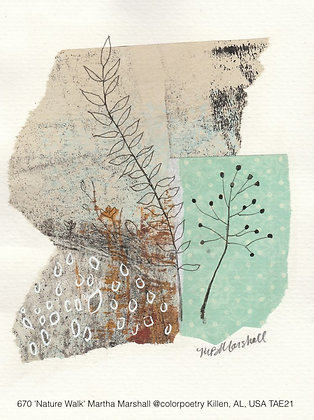 670 'Nature Walk' Martha Marshall @colorpoetry Killen, AL, USA TAE21