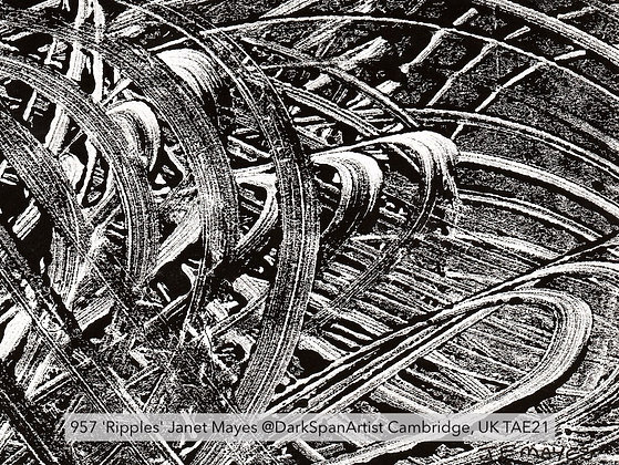 957 'Ripples' Janet Mayes @DarkSpanArtist Cambridge, UK TAE21