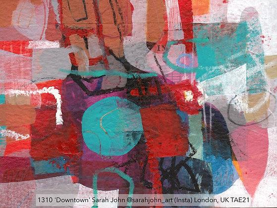 1310 'Downtown' Sarah John @sarahjohn_art (Insta) London, UK TAE21