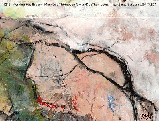 1215 'Morning Has Broken' Mary Dee Thompson @MaryDeeThompson (Insta) USA TAE21