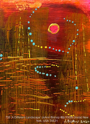 733 'A Different Landscape' JoAnn Bishop @jb10028 (Insta) New York, USA TAE21
