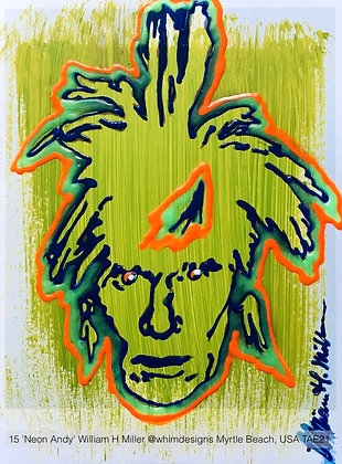 15 'Neon Andy' William H Miller @whimdesigns Myrtle Beach, SC USA TAE21
