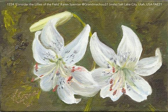 1224 'Consider the Lilies of the Field' Karen Spencer @Grandmachoo31 (I) TAE21