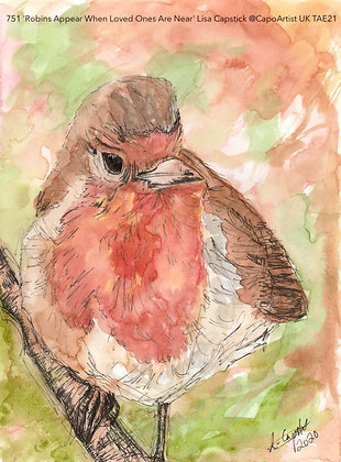 751 'Robins Appear When Loved Ones Are Near' Lisa Capstick @CapoArtist UK, TAE21