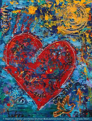 7 'Heart of a Warrior' Jenniferlee Shulman @JeLeeArtist Dunham, Québec, Canada T