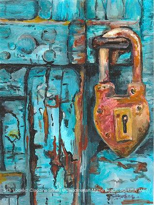 513 'Locked' Claudine Scheu @Claudine4art Myrtle Beach, South Carolina USA TAE21
