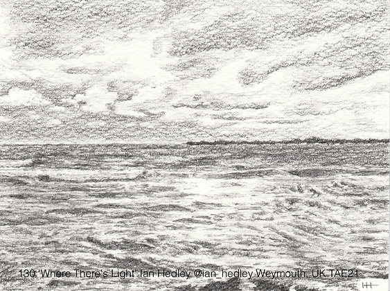 130 'Where There's Light' Ian Hedley @ian_hedley Weymouth, UK TAE21