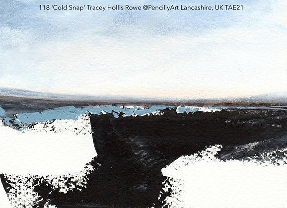 118 'Cold Snap' Tracey Hollis Rowe @PencillyArt Lancashire, UK TAE21